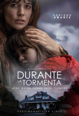 Durante La Tormenta (Mirage) (2018) - Spanish Movie - HD Streaming with English Subtitles