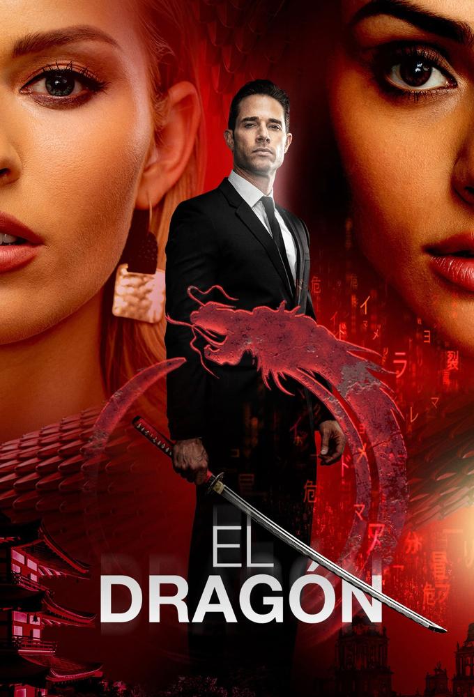 El Dragón El regreso de un guerrero (2019) - Mexican Telenovela - HD Streaming with English Subtitles