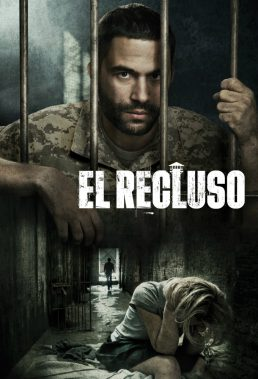 El Recluso (The Inmate) - Season 1 - Spanish Language Series - HD Streaming with English Subtitles