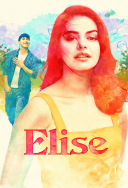 Elise (2019) - Philippine Movie - HD Streaming with English Subtitles