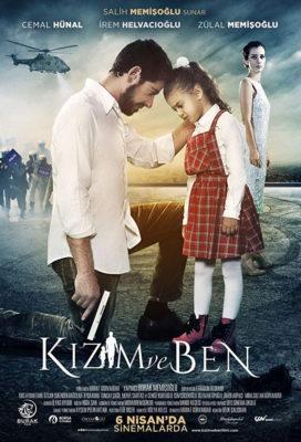 Kızım ve Ben (My Daughter And I) (2018) - Turkish Movie - HD Streaming with English Subtitles