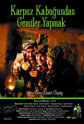 Karpuz Kabugundan Gemiler Yapmak (Boats Out of Watermelon Rinds) (2004) - Turkish Movie - HD Streaming with English Subtitles
