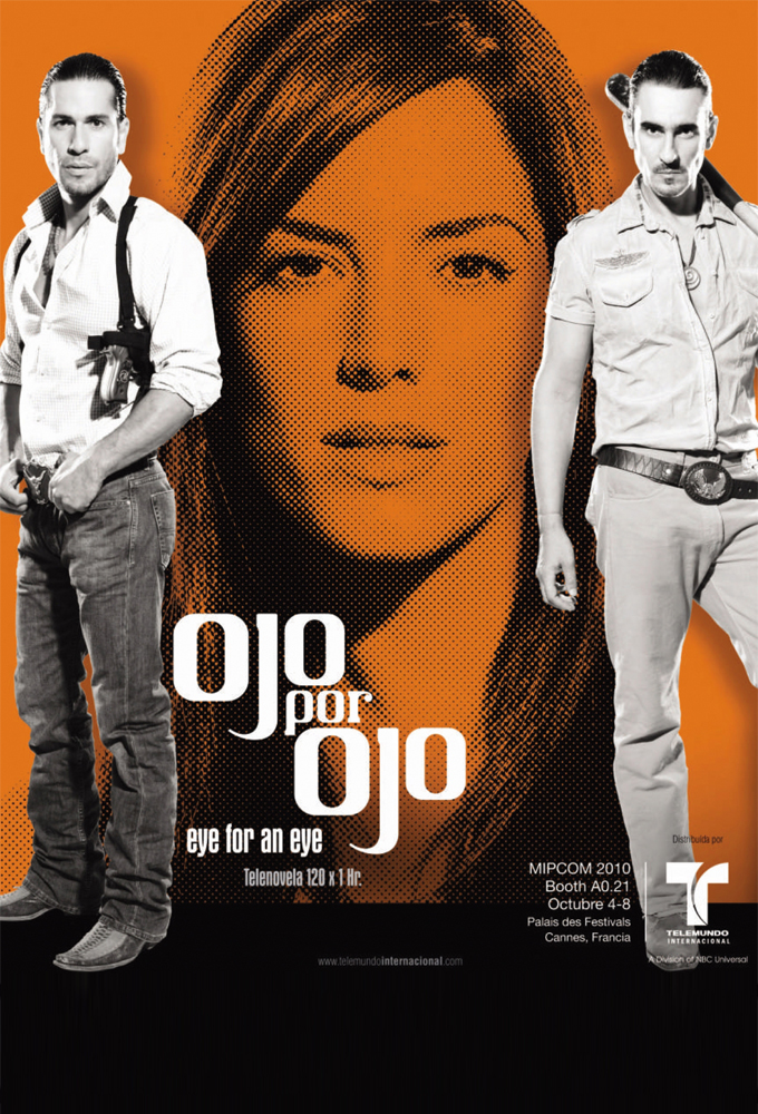 Ojo Por Ojo (Eye for an Eye) (2010) - Spanish Language Telenovela - HD Streaming with English Subtitles