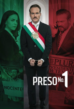 Preso No 1 (2019) - Spanish Language Telenovela - HD Streaming with English Subtitles