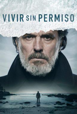 Vivir Sin Permiso - Season 1 - Spanish Series - HD Streaming with English Subtitles