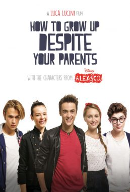 Alex & Co How To Grow Up Despite Your Parents - English Dubbed Italian Movie - HD Streaming