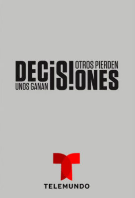 Decisiones Unos ganan, otros pierden (Decisions Some Win and Others Lose) (2019) - Anthalogy Telenovela - HD Streaming with English Subtitles