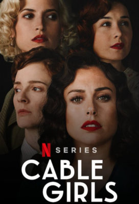 Las Chicas del Cable (Cable Girls) - Season 5 (Final Season Part 1) - Spanish Series - HD Streaming with English Subtitles