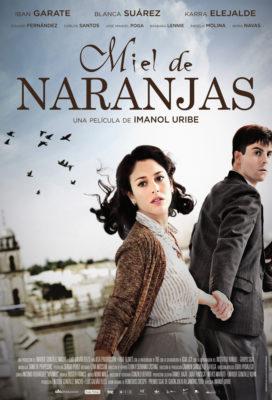 Miel de Naranjas (Orange Honey) (2012) - Spanish Movie - Streaming with English Subtitles