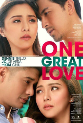 One Great Love (2018) - Philippine Movie - HD Streaming with English Subtitles
