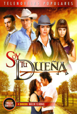 Soy tu Dueña (DVD Ver.) - Mexican Telenovela - Streaming with English Subtitles