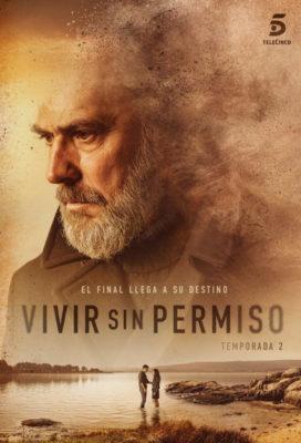 Vivir Sin Permiso - Season 2 - Spanish Series - HD Streaming with English Subtitles