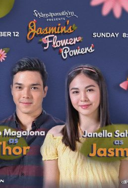 Wansapanataym Jasmin's Flower Power (2017)- Philippine Teleserye- HD Streaming with English Subtitles