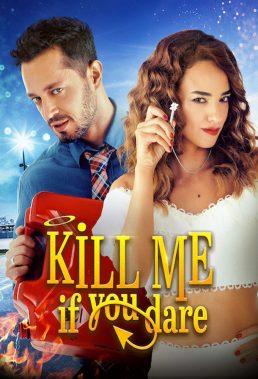 Öldür Beni Sevgilim (Kill Me If You Dare) (2019) - Turkish Movie - HD Streaming with English Subtitles