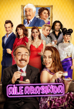 Aile Arasında (Among Family) (2017) - Turkish Movie - HD Streaming with English Subtitles