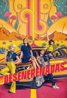 Desenfrenadas (Unstoppable) - Season 1 - Mexican Series - HD Streaming with English Subtitles