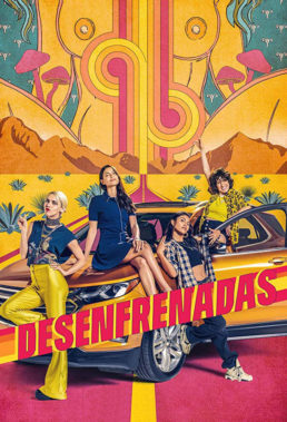 Desenfrenadas (Unstoppable) - Season 1 - Mexican Series - HD Streaming with English Subtitles