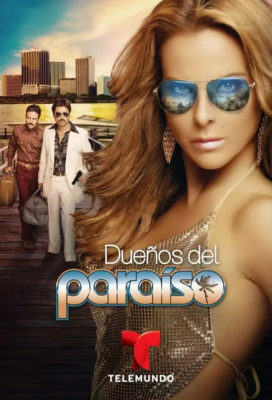 Dueños del paraíso (Masters of Paradise)- Spanish Language Telenovela- HD Streaming with English Subtitles