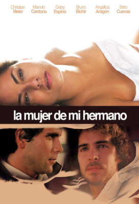 La Mujer de mi Hermano (My Brother's Wife) (2005) - Peruvian Movie - SD Streaming with English Subtitles