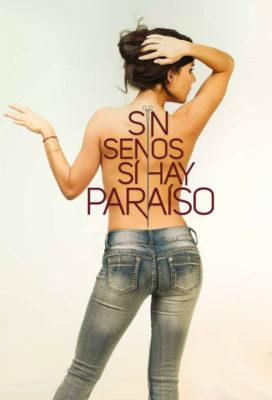 Sin senos sí hay paraíso - Season 1 - US-Colombian Telenovela - HD Streaming with English Subtitles