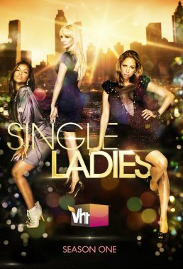 Single Ladies - Season 1 - US Drama Series - SD Streaming