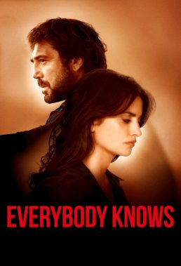 Todos lo saben (Everybody Knows) (2018) - Spanish Movie - HD Streaming with English Subtitles