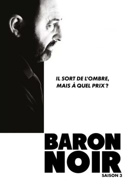 Baron Noir - Season 3 - French Political Thriller - HD Streaming with English Subtitles
