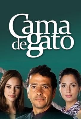Cama de Gato (Cat's Cradle) (2009) - Brazilian Telenovela - HD Streaming with English Dubbing