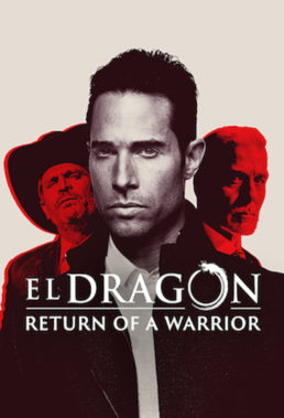 El Dragón El regreso de un guerrero (2019) - Season 2 - Mexican Telenovela - HD Streaming with English Subtitles 1