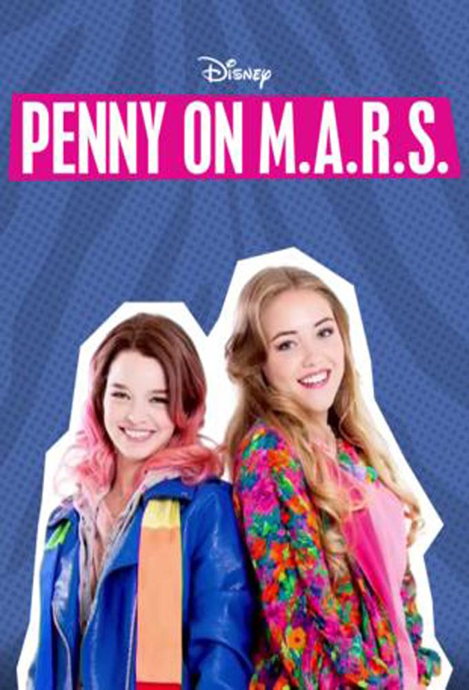 Penny on M.A.R.S. - Season 3 - English-language teen dramedy - HD Streaming