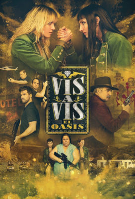 Vis a Vis El Oasis - Spanish Series - HD Streaming with English Subtitles