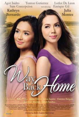 Way Back Home (PH) (2011) - Philippine Movie - SD Streaming with English Subtitles