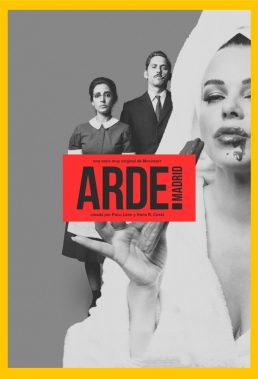 Arde Madrid - Season 1 - Spanish Series - HD Streaming with English Subtitles