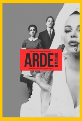 Arde Madrid - Season 1 - Spanish Series - HD Streaming with English Subtitles
