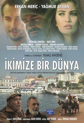 İkimize Bir Dünya (World For Two Of Us) (2016) - Turkish Movie - HD Streaming with English Subtitles