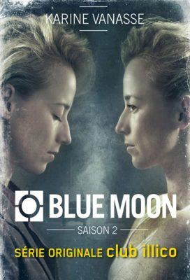 Blue Moon - Season 2 - Canadian Series - HD Streaming with English Subtitles