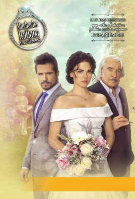 Muchacha Italiana Viene a Casarse - Mexican Telenovela - HD Streaming with English Subtitles