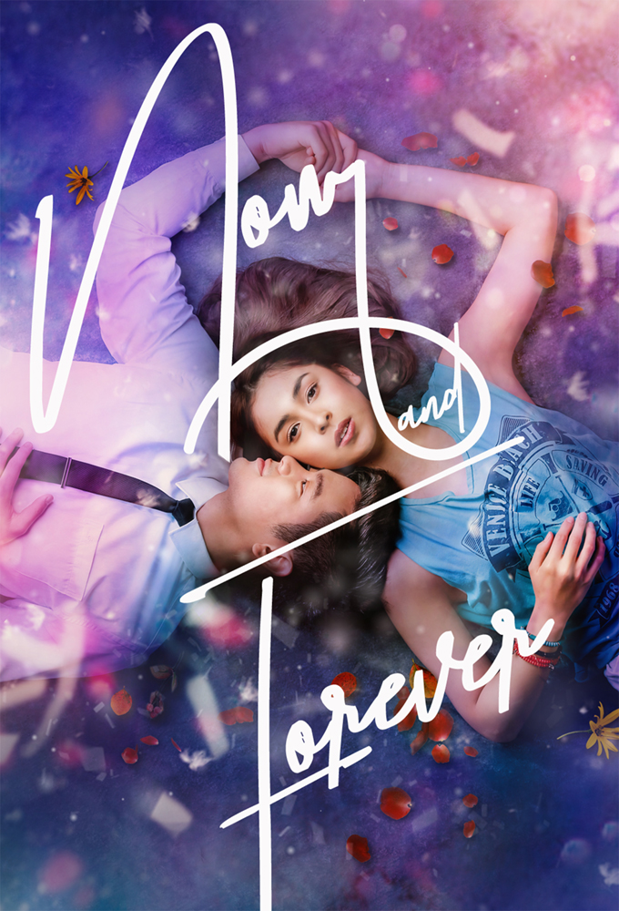 Now and Forever (Ngayon at Kailanman) (2018) - Philippine Teleserye - HD Streaming with English Subtitles