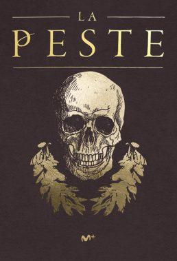 La Peste (The Plague) - Season 1 - Spanish Series - HD Streaming with English Subtitles