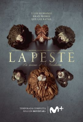 La Peste (The Plague) - Season 2 - Spanish Series - HD Streaming with English Subtitles