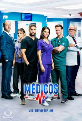 Médicos, Línea De Vida (M.D. Life on the Line) - Mexican Telenovela - HD Streaming with English Subtitles