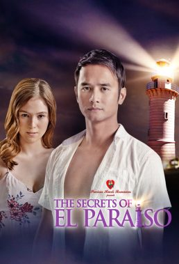The Secrets of El Paraiso (Araw Gabi) (2018) - Philippine Teleserye - HD Streaming with English Subtitles