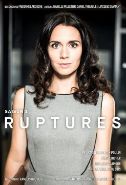 Ruptures - Season 2 - French Series - SD Streaming with English Subtitles