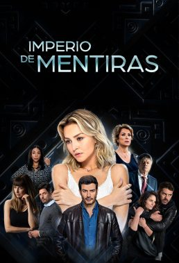 Imperio de Mentiras (Empire of Lies) - Mexican Telenovela - HD Streaming with English Subtitles