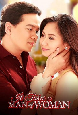 It Takes A Man And A Woman (PH) (2013) - Philippine Movie - HD Streaming with English Subtitles