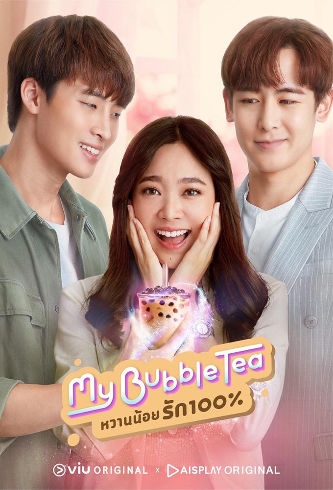 My Bubble Tea (TH) (2020) - Thai Lakorn - HD Streaming with English Subtitles