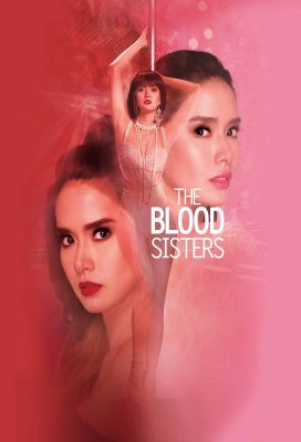 The Blood Sisters (2018) - Philippine Teleserye - HD Streaming with English Subtitles