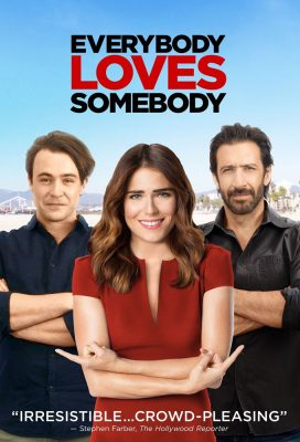 Todos queremos a alguien (Everybody Loves Somebody) (2017) - Mexican Movie - HD Streaming with English Subtitles