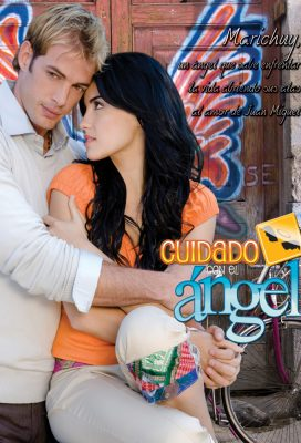 Cuidado Con El Ángel (Don't Mess with an Angel) (2008) - Mexican Telenovela - HD Streaming with English Subtitles