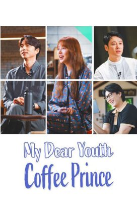 My Dear Youth - Coffee Prince (2020) - Korean Series - HD Streaming with English Subtitles